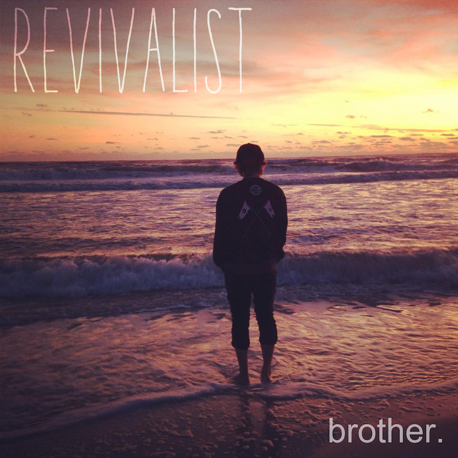 Revivalist_brotherCoverArtwork2