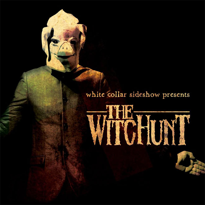 White Collar Sideshow - The WitcHunt cover