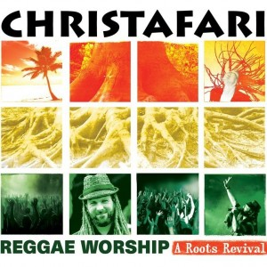 christafari-reggae-worship-a-roots-revival-300x300